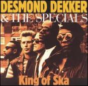 Desmond Dekker & The Specials - King Of Ska (1991)
