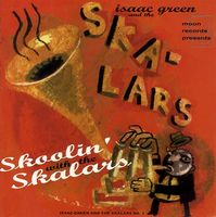 Isaac Green and the Skalars - Skoolin' with the Skalars (1996)