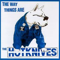 The Hotknives - 1998 - The Way Things Are